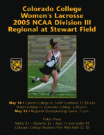 Thumbnail for Colorado College Women's Lacrosse 2005 NCAA Division III Regional at Stewart Field. Poster.