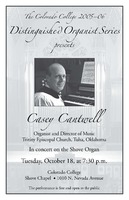 Thumbnail for The Colorado College 2005-06 Distinguished Organist Series Presents Casey Cantwell. Poster.