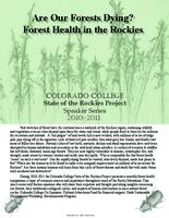 Thumbnail for 2010-2011 Speaker series: Are our forests dying? Forest health in the Rockies