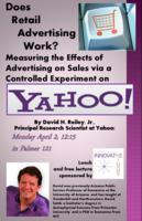 Thumbnail for Does retail advertising work? Measuring the effects of advertising on sales via a controlled experiment on YAHOO!