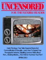 Thumbnail for Uncensored : for the flexible reader [2012-2013 Spring]