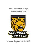 Thumbnail for The Colorado College Investment Club annual report 2011-2012