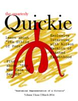 Thumbnail for The quarterly quickie [2013-2014 v. 1 no. 1 March]