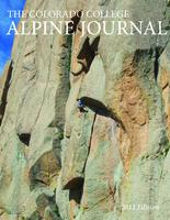 Thumbnail for Colorado College alpine journal [2011 Edition]